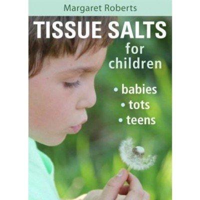Tissue Salts for Children - Margaret Roberts