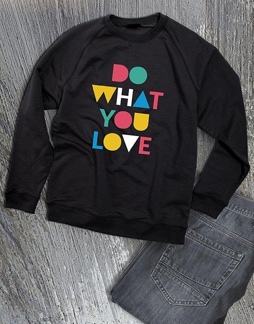 clothing Do What You Love Ladies Sweatshirt