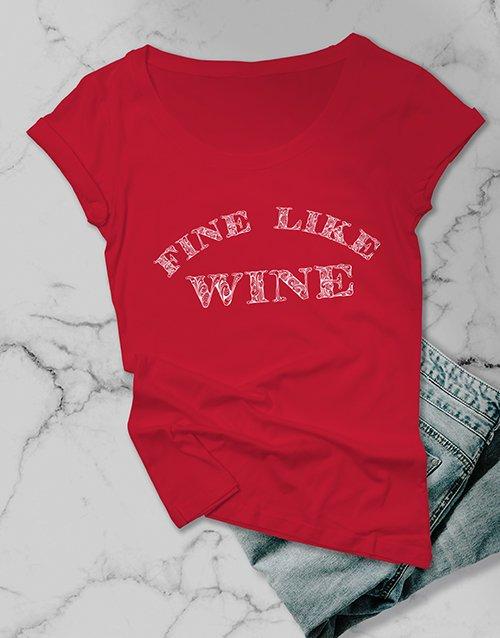 clothing Fine Like Wine Ladies T Shirt
