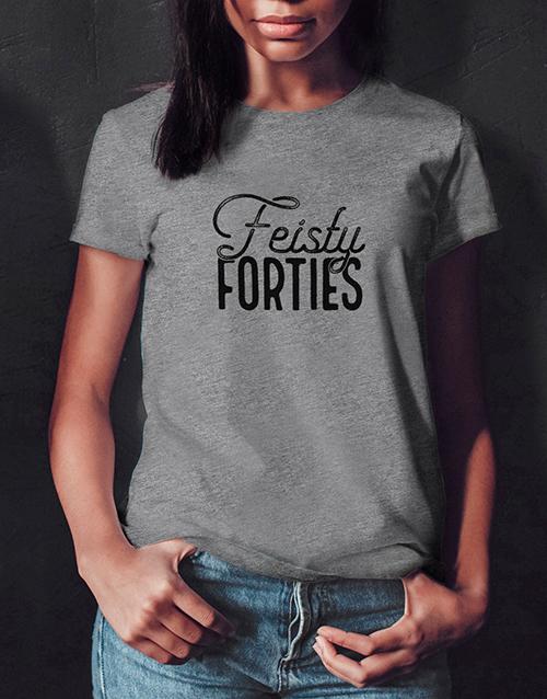 birthday Feisty Forties Ladies T Shirt