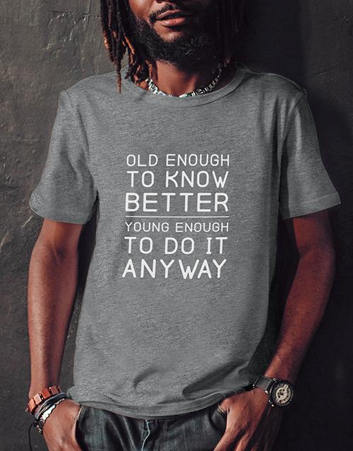 birthday Do It Anyway T Shirt